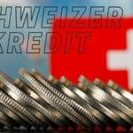 Schweizer Kredit ohne Schufa für Deutsche beantragen - Mit Sofortzusage