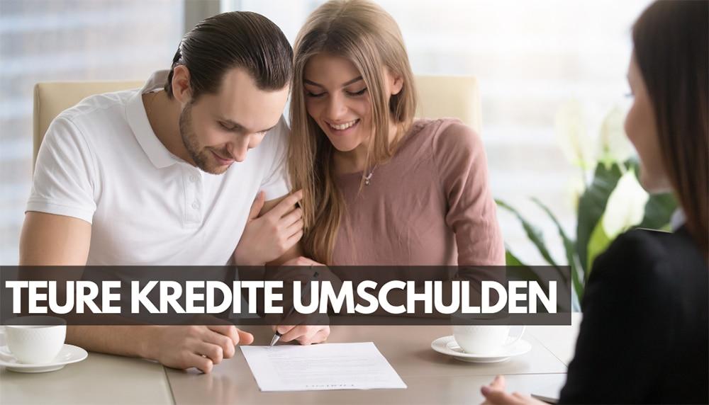Teure Kredite umschulden